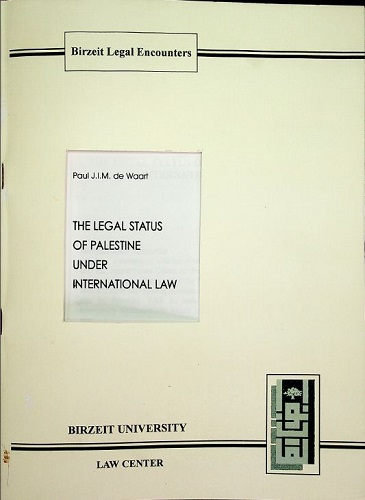 The Legal Status of Palestine Under International Law